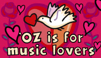 'OZ is for music lovers