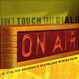 CD cover for WWOZ CD #27 — Don't Touch that Dial