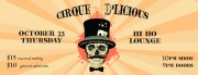 Cirque d'Licious Spooky Circus, New Orleans, Hi Ho Lounge, Oct 23, 10pm