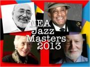 NEA Jazz Masters 2013 Awards Ceremony and Concert Webcast