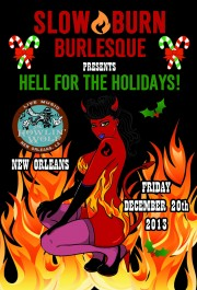 Slow Burn Burlesque live at the Howlin' Wolf December 20th