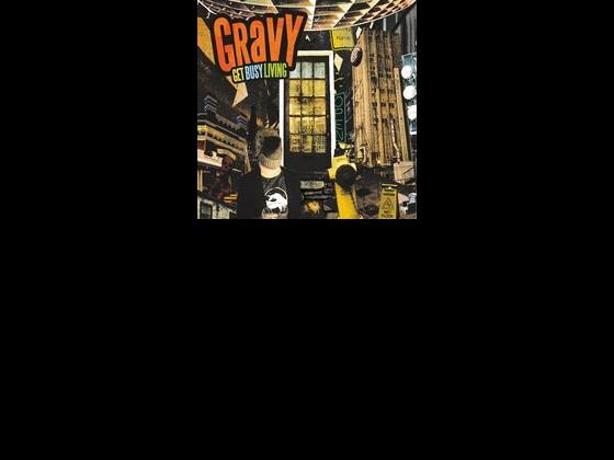 Gravy 'Get Busy Living'