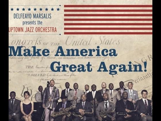 Delfeayo Marsalis 'Make America Great Again'