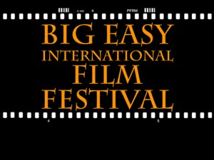 2014 Big Easy International Film Festival