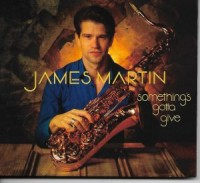 Jamees Martin 'Something's Gotta Give'