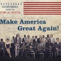 Delfeayo Marsalis 'Make America Great Again'