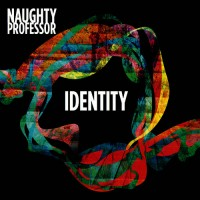 Naughty Professor 'Identity'