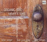 Organic Trio 'Saturn's Spell'