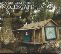 Masakowski Family 'N.O. Escape'